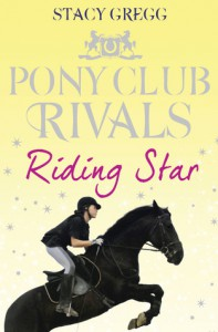 Riding Star - Stacy Gregg