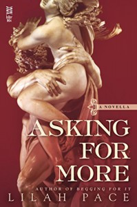Asking for More - Lilah Pace