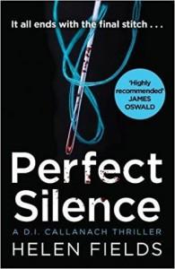 Perfect Silence - Helen Sarah Fields