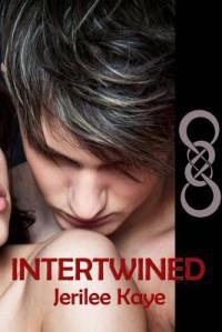 Intertwined - Jerilee Kaye