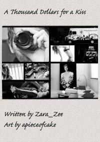 A thousand dollars for a kiss - Zara_Zee