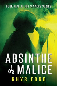 Absinthe of Malice - Rhys Ford