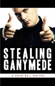 Stealing Ganymede - J. Warren