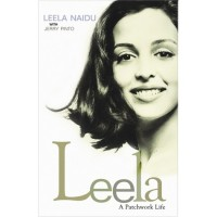 Leela: A Patchwork Life - Leela Naidu