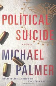 Political Suicide - Michael Palmer