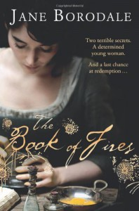 The Book of Fires - Jane Borodale