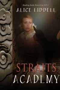 Straits Academy - Alice Liddell, Anne Randolph