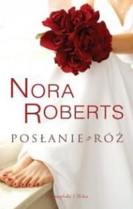 Posłanie z róż - Nora Roberts