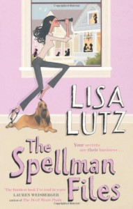 The Spellman Files  - Lisa Lutz