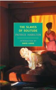 The Slaves of Solitude - Patrick Hamilton, David Lodge