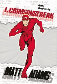 I, Crimsonstreak - Matt Adams