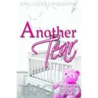 Another Tear (The Kennards, #2) - Traci Bee