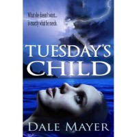 Tuesday's Child (Psychic Visions, #1) - Dale Mayer