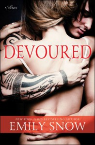 Devoured: A Novel - Emily Snow