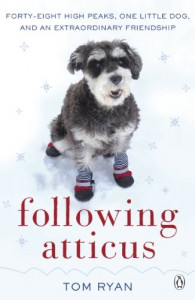 Following Atticus - Tom  Ryan
