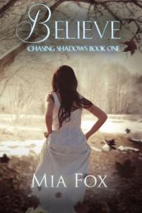 Believe - Mia Fox