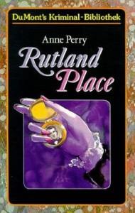 Rutland Place (Inspector Pitt #5) - Anne Perry, Beate Felten