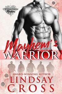 Mayhem's Warrior: Operation Mayhem - Lindsay Cross