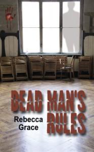 Dead Man's Rules - Rebecca Grace