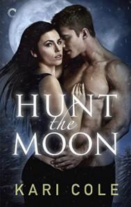 Hunt the Moon - Kari Cole