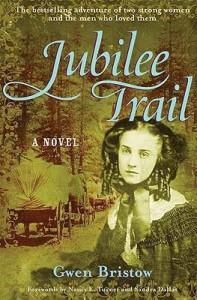 Jubilee Trail - Nancy E. Turner, Gwen Bristow, Sandra Dallas