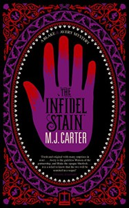 The Infidel Stain - M. J. Carter
