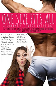 One Size Fits All - Shari Ryan, Courtney Cole, Gina Whitney, Danielle Jamie, Isabelle Richards, Misha Elliott, Gia Riley, Meghan Quinn, M.C. Cerney, Alexis Noelle
