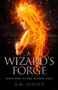 A Wizard's Forge - A.M. Justice