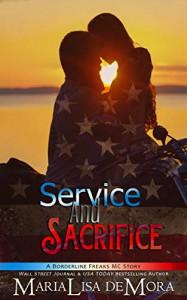Service and Sacrifice (Borderline Freaks MC Book 1) Kindle Edition - MariaLisa deMora