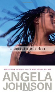 A Certain October - Angela Johnson