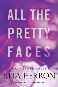 All the Pretty Faces (Graveyard Falls) - Rita Herron