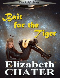 Bait for the Tiger - Elizabeth Chater