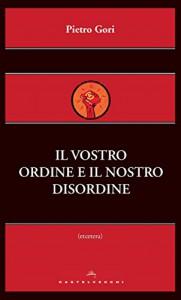 Il vostro ordine e il nostro disordine (Etcetera) - Pietro Gori