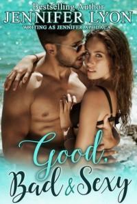Good, Bad & Sexy - Jennifer Lyon