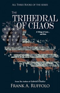 The Trihedral of Chaos - Frank A. Ruffolo