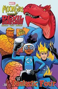 Moon Girl and Devil Dinosaur (2015-) #30 - Natacha Bustos, Brandon Montclare