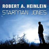 Starman Jones - Robert A. Heinlein, Paul Michael Garcia