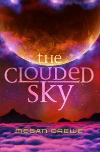 The Clouded Sky - Megan Crewe