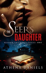 The Seer's Daughter - Athena Daniels