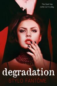 Degradation - Stylo Fantome