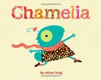 Chamelia - Ethan Long