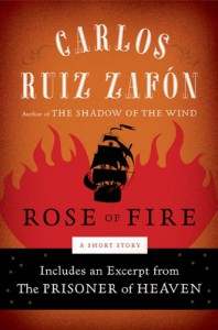 The Rose of Fire - Carlos Ruiz Zafón
