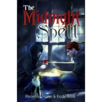The Midnight Spell - Rhiannon Frater,  Kody Boye