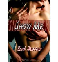 Show Me - Jaci Burton