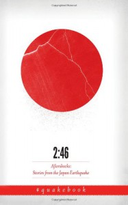 2:46: Aftershocks: Stories from the Japan Earthquake - Our Man in Abiko