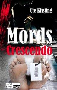 Mords-Crescendo - Ute Kissling