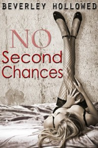 No Second Chances - Beverley Hollowed
