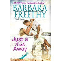 Just A Wish Away - Barbara Freethy