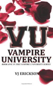 Vampire University - V.J. Erickson