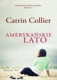Amerykańskie lato - Catrin Collier